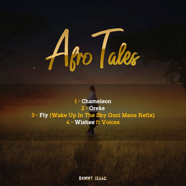 Music:- Dammy Isaac – Afro Tales EP